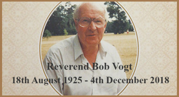 Rev Bob Vogt (18th Aug 1925 to 4th Dec 1918)